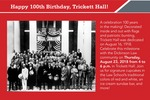 Invitation to Trickett Hall's 100th Birthday Celebration by Penn State Dickinson Law